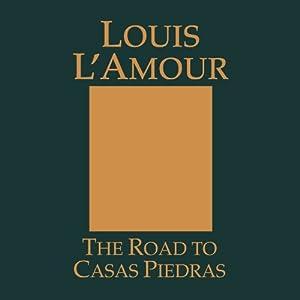 The Road to Casas Piedras Audiobook
