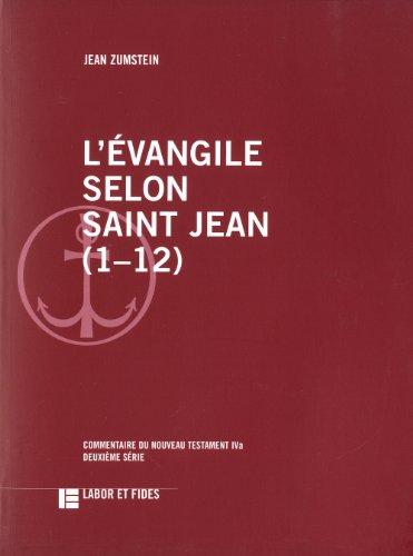 Selon Saint Jean - L'évangile selon saint Jean (1-12)