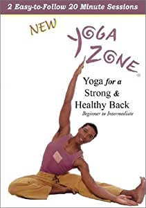 Yoga Zone - Yoga for a Strong and Healthy Back