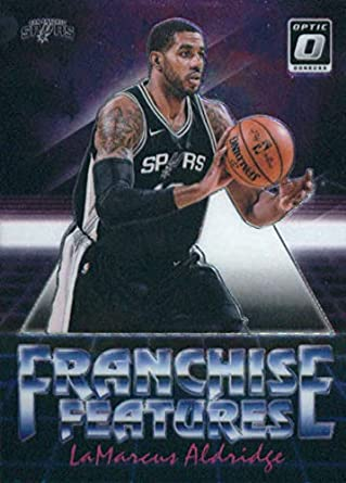 2b4c22108 2018-19 Donruss Optic Franchise Features  27 LaMarcus Aldridge San Antonio  Spurs Basketball Card
