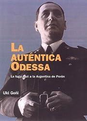 La Auténtica Odessa: La Fuga Nazi a la Argentina De Peron (Paidós Historia Contemporánea, 5) (Spanish Edition)
