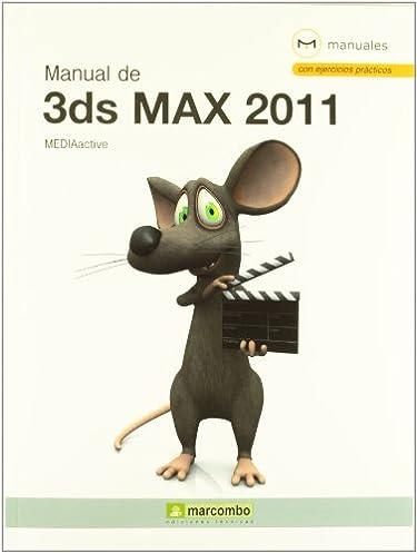 manual de 3ds max 2011 mediaactive 9788426717290 amazon com books rh amazon com manual de 3d max en español pdf manuel 3ds max 2017