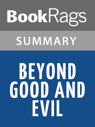 Summary & Study Guide Beyond Good and Evil by Friedrich Nietzsche (Friedrich Nietzsche Beyond Good And Evil Summary)