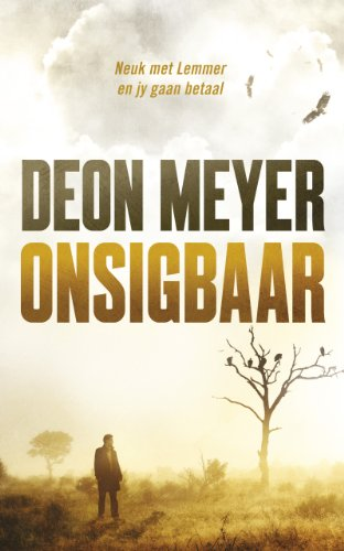 Onsigbaar afrikaans edition kindle edition by deon meyer onsigbaar afrikaans edition by meyer deon fandeluxe Choice Image