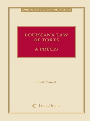 Louisiana Law of Torts: A Precis