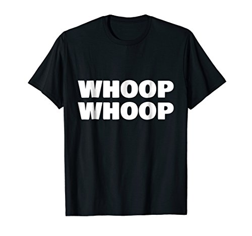 WHOOP WHOOP Shirt - Horrorcore - Underground Music