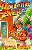Detective Zack and the Secret in the Storm, Jerry D. Thomas, 0816313237