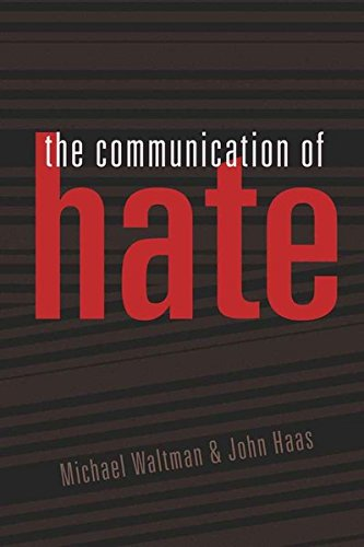 The Communication of Hate (Language as Social Action) by Peter Lang Inc., International Academic Publishers