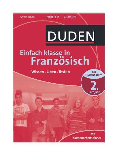 Duden - Einfach klasse in - Französisch 2. Lernjahr: Wissen - Üben - Testen