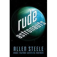 Rude Astronauts (Near-Space Book 5)
