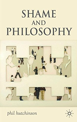 Shame and Philosophy: An Investigation in the Philosophy of Emotions and Ethics PDF