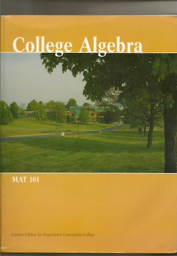 College Algebra MAT 101 (Custom Edition for Hagerstown Community College)