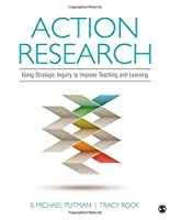 Action Research: Using Strategic Inquiry to Improve Teaching and Learning Front Cover