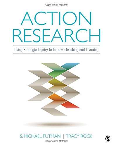 Action Research: Using Strategic Inquiry to Improve Teaching and Learning