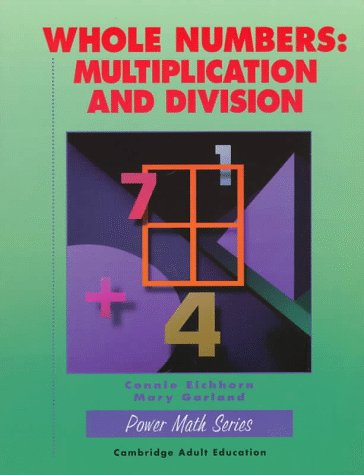 Whole Numbers: Multiplication and Division (Power Math Series)