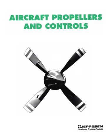 Aircraft Propellers and (Aircraft Propellers)