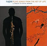 Najee Plays Songs from the Key of Life: A Tribute to Stevie Wonder