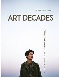 Art Decades: Issue 1 (Volume 1)
