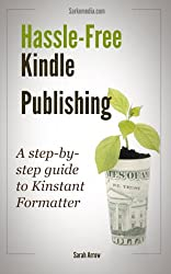 Easy Kindle Publishing: Kinstant Formatter (Social Media Marketing for Results Book 4)