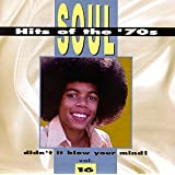 Soul Hits of the '70s: Didn't It Blow Your Mind! - Vol. 16