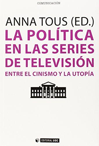 Descargar Libro Política En Las Series De Televisión, La Anna Tous (ed.)