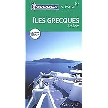 Iles grecques - Athènes : Guide Vert