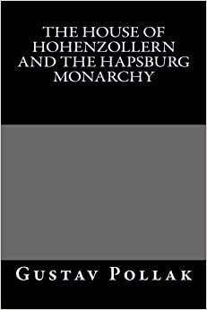 Book The House of Hohenzollern and the Hapsburg Monarchy