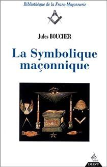 La symbolique maçonnique par Boucher