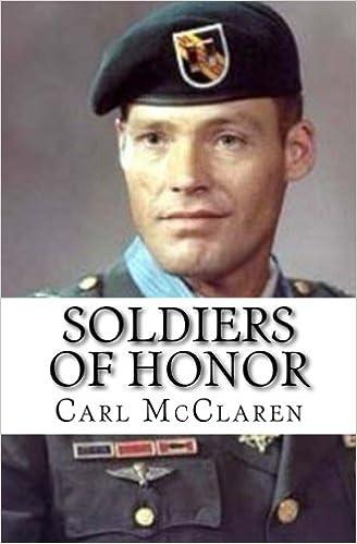 Soldiers Of Honor Carl Mcclaren 9781984195203 Amazon Com