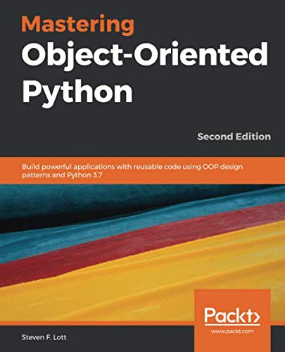 Mastering Object-Oriented Python, 2nd Edition Front Cover