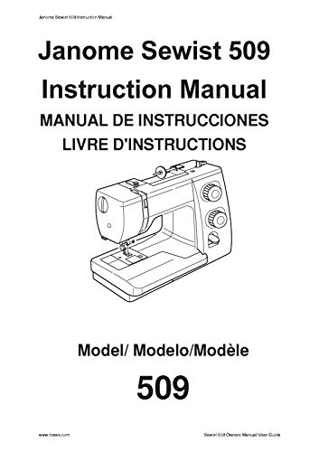 (Janome Spare Part Sewist 509 Sewing Machine Instruction Manual Reprint)