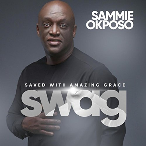 S. W. A. G (Saved with Amazing Grace)