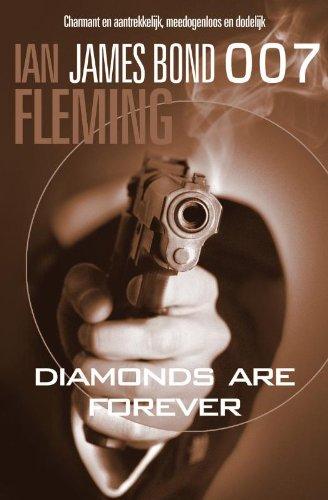 Diamonds are forever/druk 1 (James Bond 007, Band 462)