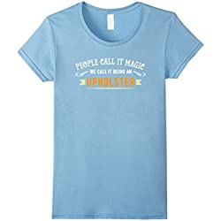 Womens People Call it Magic Upholster Novelty TShirt Furniture XL Baby Blue