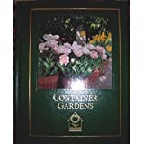 Container Gardens, Barbara Pleasant and Doreen Howard, 0914697978