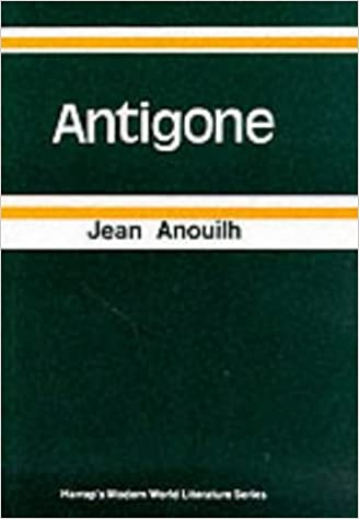 Antigone French Literary Texts Jean Anouilh
