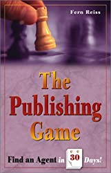 The Publishing Game: Find an Agent in 30 Days