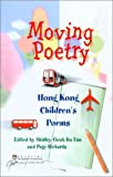 Moving Poetry, Lim, Shirley, 9622095526