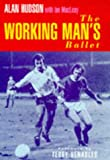 img - for The Working Man's Ballet book / textbook / text book