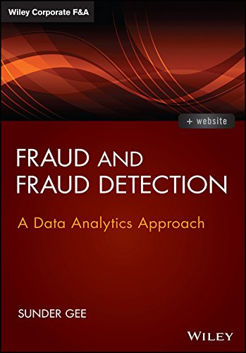 Download Fraud and Fraud Detection: A Data Analytics Approach (Wiley Corporate F&A) Pdf