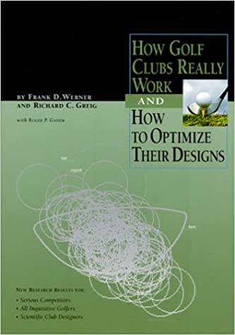 Book How Golf Clubs Really Work and How to Optimize Their Designs