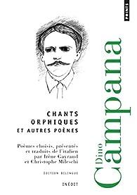Chants orphiques et autres poèmes par Campana