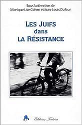 Les juifs dans la résistance française