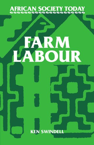 Farm Labour (African Society Today)