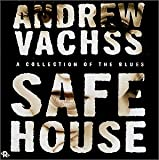 Andrew Vachss Safe House: A Collection of the Blues