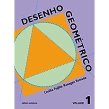 Desenho Geométrico. 6º Ano - Volume 1. 5ª Série
