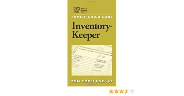 By Tom Copeland Family Child Care Inventory Keeper The Complete Log