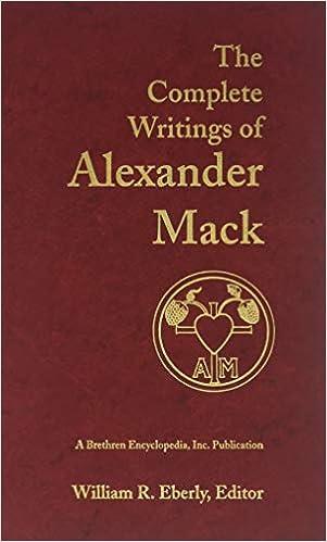 Complete Writings Of Alexander Mack