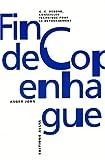 img - for La fin de copenhague book / textbook / text book