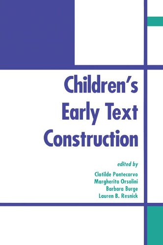 Children's Early Text Construction Pdf